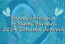 Heroes of Hospice of Santa Barbara 2014 Donated Artwork / Heroes of Hospice of Santa Barbara 2014 Donated Artwork