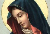Mary / Our Blessed Lady / by David Annunziato