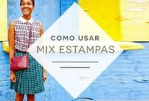 Como usar: Mix de Estampas