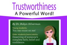 """Trustworthiness / Trustworthiness declares its definition in the word itself. One who is trustworthy is """"worthy"""" or deserving of someone's """"trust"""" or confidence. While straightforward, trustworthiness is not easily achieved. Trust must be earned."""