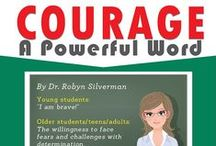 Courage / Courage means: The willingness to face fears and challenges with determination