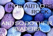 Indie Authors Rock! / This board is a tribute to Indie Authors. / by Kim Scott
