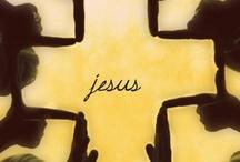 ::JESUS:: / ✞Father,Savior,Redeemer,Friend✞ / by Sue Blunt