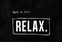 relaxation...my way!!