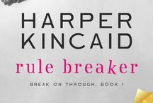 "Rule Breaker - Book Inspiration / Images and quotes which helped inspire the story ""Rule Breaker."""