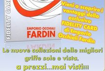 Fidelity Card Emporio Occhiali Fardin / Scopri i vantaggi della Fidelity Card di Emporio Occhiali Fardin