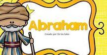 Abraham / En este tablero encontrarás recursos gratuitos e ideas para aprender sobre Abraham en la escuela dominical, célula de niños, hora feliz o en casa.