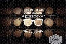 BARRIQUE Eyewear / Occhiali Barrique, Ecological Chic...Modelli dalla linea intramontabile, dove il vero protagonista è il legno e la storia che racconta.