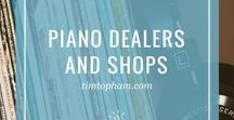 Piano Dealers and Shops
