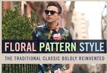 Floral Pattern Style for Men / Don't be afraid to try something new this summer and start wearing the floral pattern. If you want something subtle, aim for a t-shirt with a floral pocket.