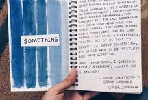 - Journaling - / Ideas or quotes