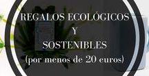 Regalos sostenibles / Regalos sostenibles para cuidar a las personas y al planeta. Cosmética bio, ropa ecológica, artesanía, etc.