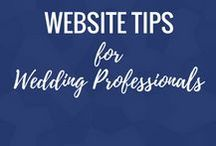 Website Tips for Wedding Professionals / E-Books, Tips & Blog Posts to improve your wedding industry website.