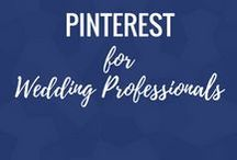Pinterest for Wedding Professionals