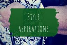 Style aspirations / Clothes and accessories that speak to me and my sense of style.