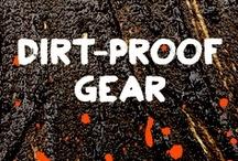Dirt-Proof Gear