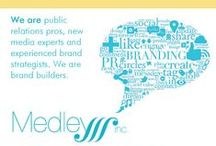 Branding, Marketing, Social Media / Our branding material, including work developed for clients and the Medley brand.