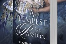A Tempest of Passion / Inspiration board for my upcoming paranormal regency novel A Tempest of Passion