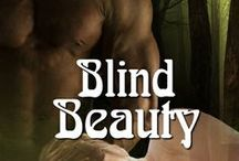 Blind Beauty / Inspiration board for Book Two of The Witches' Mischief series, Naughty Fairy Tale 'Blind Beauty'.