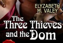 The Three Thieves and The Dom / Inspiration board for the Naughty Fairy Tale, The Three Thieves and The Dom (book 3 of The Witches' Mischief Series)