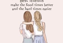 Best Friends / Your best friend will NEVER treat you as an option.