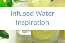 Infused Water Inspiration / Do you want to ditch soft drink, but still want flavour? Try some of these simple and tasty infused waters and enjoy the taste and the goodness!