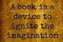 Quotes: Books & Reading / Inspirational, witty and humorous quotes about books and reading.