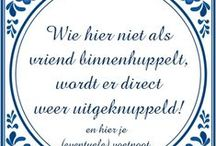 Aa taal tegeltjes wijsheden / dutch wisdom / funny !!!  this is translated word for word and not in sentences