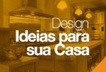 Design: Ideias para Sua Casa