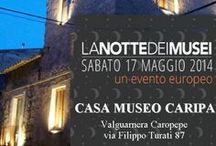 La notte dei Musei 2014 / Anche la Casa museo Caripa ha aderito all'evento europeo La Notte dei Musei patrocinato dall'Unesco e dal Consiglio d'Europa.
