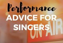 Performance Advice for Singers / Make your performance memorable. Get performance advice from these pins.