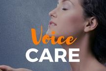 Voice Care / You have only one voice so take good care of it. Get tips on keeping your voice healthy for as long as possible.