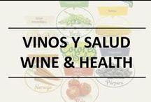 Vino y salud / Wine & Health