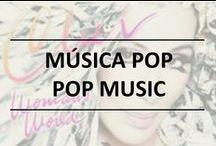 Música Pop / Pop music / Música pop actual con personalidad propia