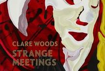 Clare Woods: Strange Meetings / Foreword by Andrew Marr Texts by Michael Bracewell, Rebecca Daniels, Jennifer Higgie and Simon Martin More details here: http://www.artbookspublishing.co.uk/clare-woods-strange-meetings/