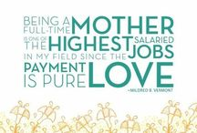 Motherhood / by Moments that Define Life