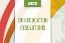 2014 Education Resolutions / Improve your practice in 2014 with these resources and resolutions from ASCD