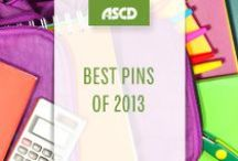 Best Pins of 2013 / Check out the most popular ASCD pins from 2013!