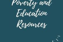 Poverty and Education Resources / The Poverty and Education Board provides articles, publications, and other professional development resources that focus on improving the academic achievement and life readiness of economically disadvantaged students.