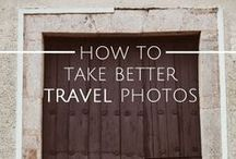 Photography Tips / Photography tips for travelers or beginners