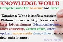 Knowledge World / Complete Guide For Academic and Career.