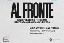 Al Fronte. Cineoperatori e fotografi raccontano la Grande Guerra / Mole Antonelliana, dal 29 gennaio al 3 maggio 2015 #AlFronte #GrandeGuerra #WW1