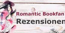 Buch-Rezensionen Love / Empfehlenswerte Bücher & Rezensionen meines Blogs www.romanticbookfan.de -  Liebesromane