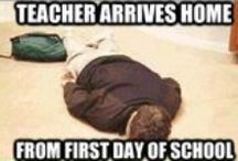 Teacher Humor / We all could use a little laugh sometimes.