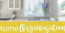 Home Organization / Tips for busy women on having a place for everything and everything in it's place.