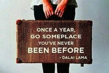 Traveling / Because traveling is always a good idea!