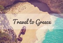 Travel to Greece / Everything to love about Greece and where to go