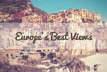 Europe's Best Views / Beautiful photos of the best views in Europe.