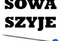 Sowa Szyje / Mój handmade.