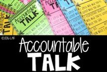 Accountable Talk / Accountable talk is meaningful, respectful, and mutually beneficial communication